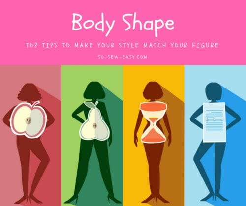 Body Shape: Tips to Make Your Style Match Your Figure