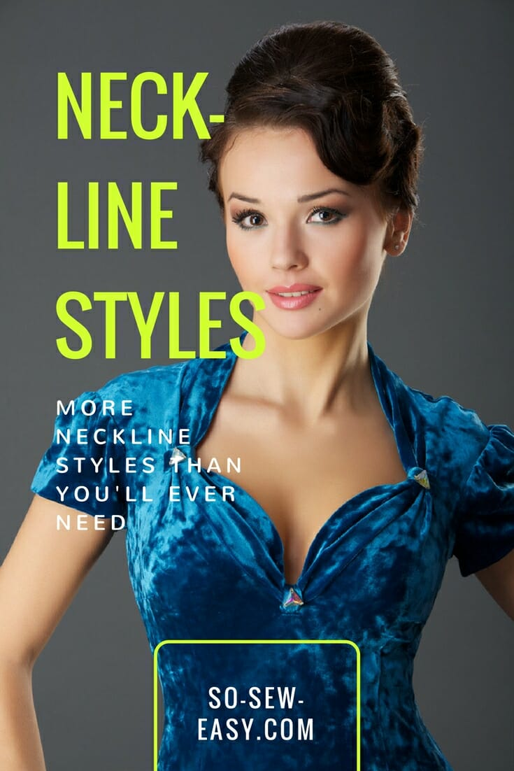 604c1e56dd3 More Neckline Styles Than You ll Ever Need - So Sew Easy