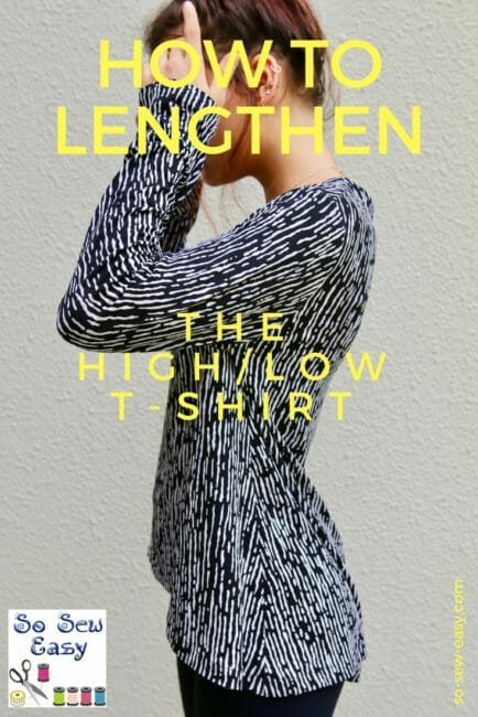 How to lengthen a sewing pattern using the Hi-Low T-Shirt to illustrate