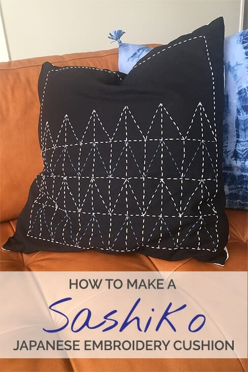 Sashiko Quilting Tutorial: How to Make a Japanese Embroidery Cushion ...