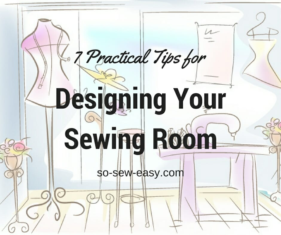 Designing A Sewing Room