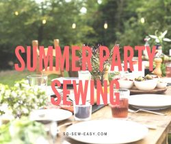 summer party sewing
