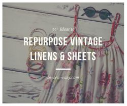Repurpose Vintage Linens