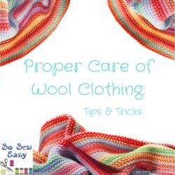 Proper Care of Wool Clothing: