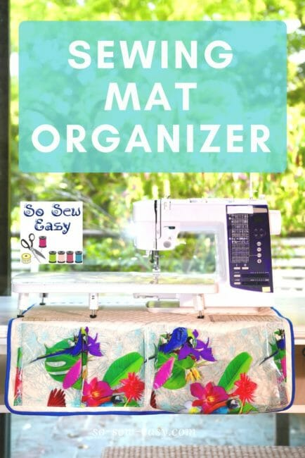 Sewing Mat Organizer Pattern -taking the guess work out of sewing
