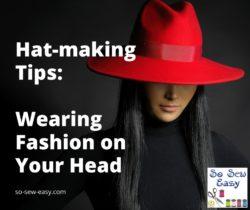 hat-making tips