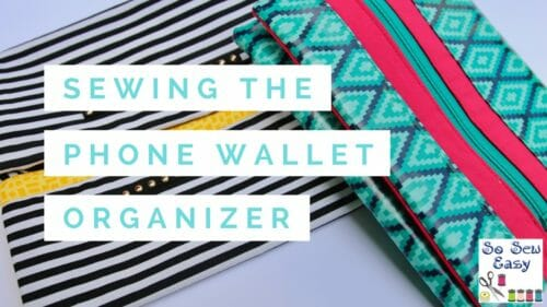 Easy Phone Wallet Organizer Video Tutorial Released!