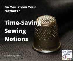 time saving sewing notions