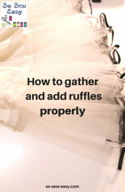 How to Gather Fabric and add Ruffles Properly