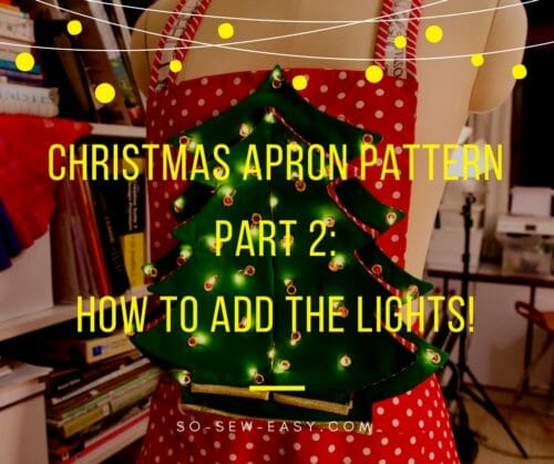 Part Two:  How to Make the Christmas Tree Patchwork with Lights.