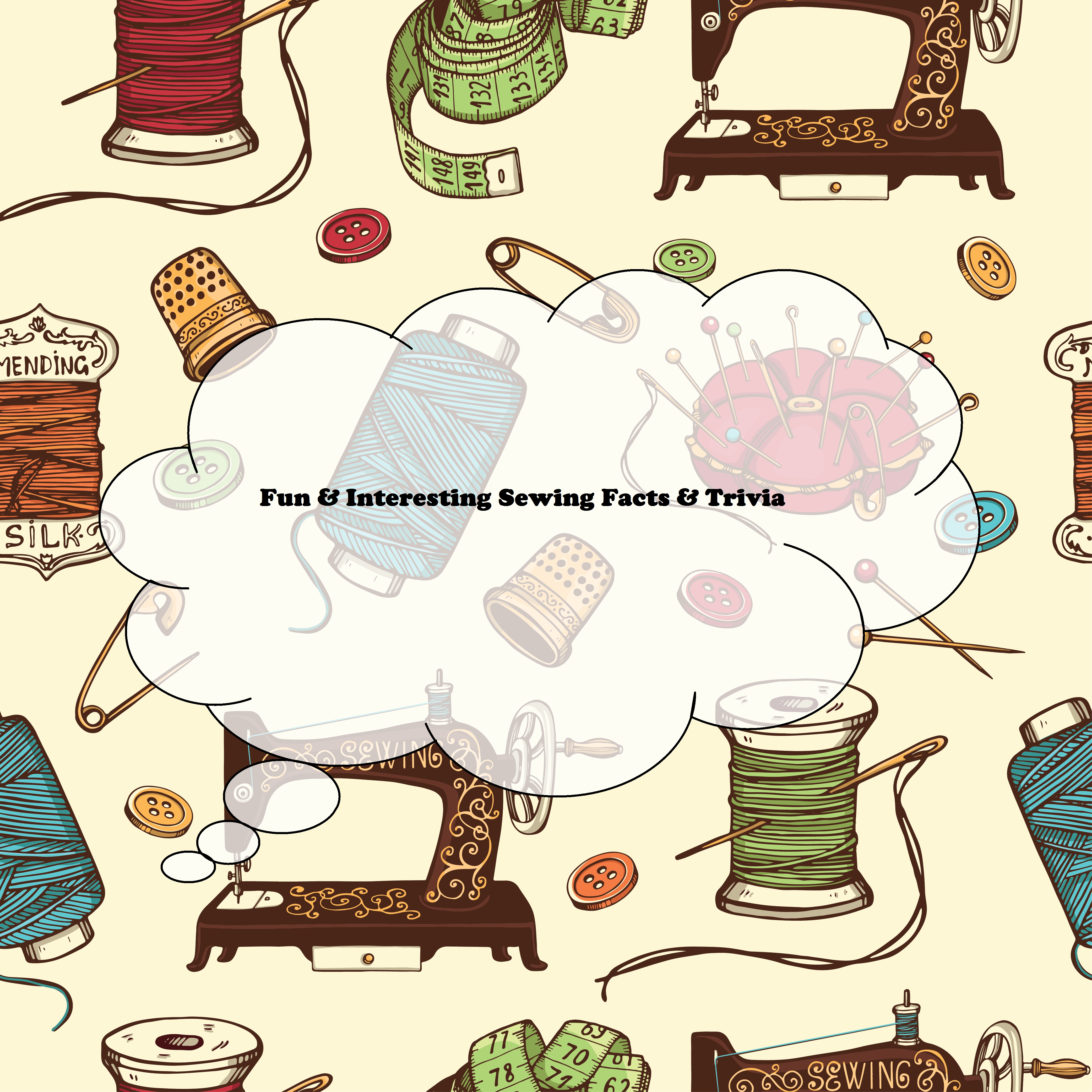 interesting sewing facts