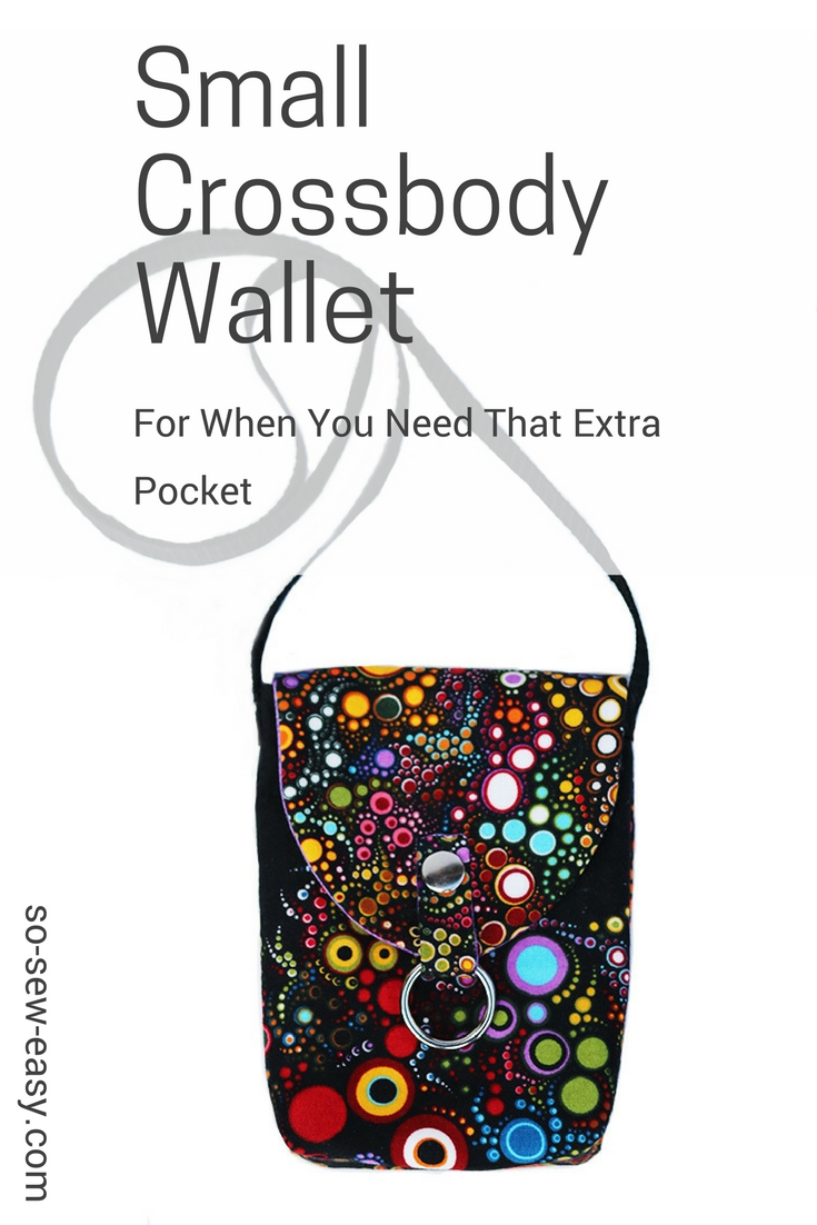 Small Crossbody Wallet - When You Need An Extra Pocket - So Sew Easy