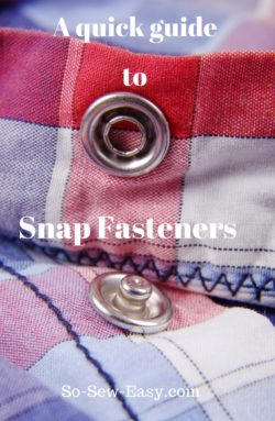 A Quick Guide To Snap Fasteners For Clothing Or Bags - So