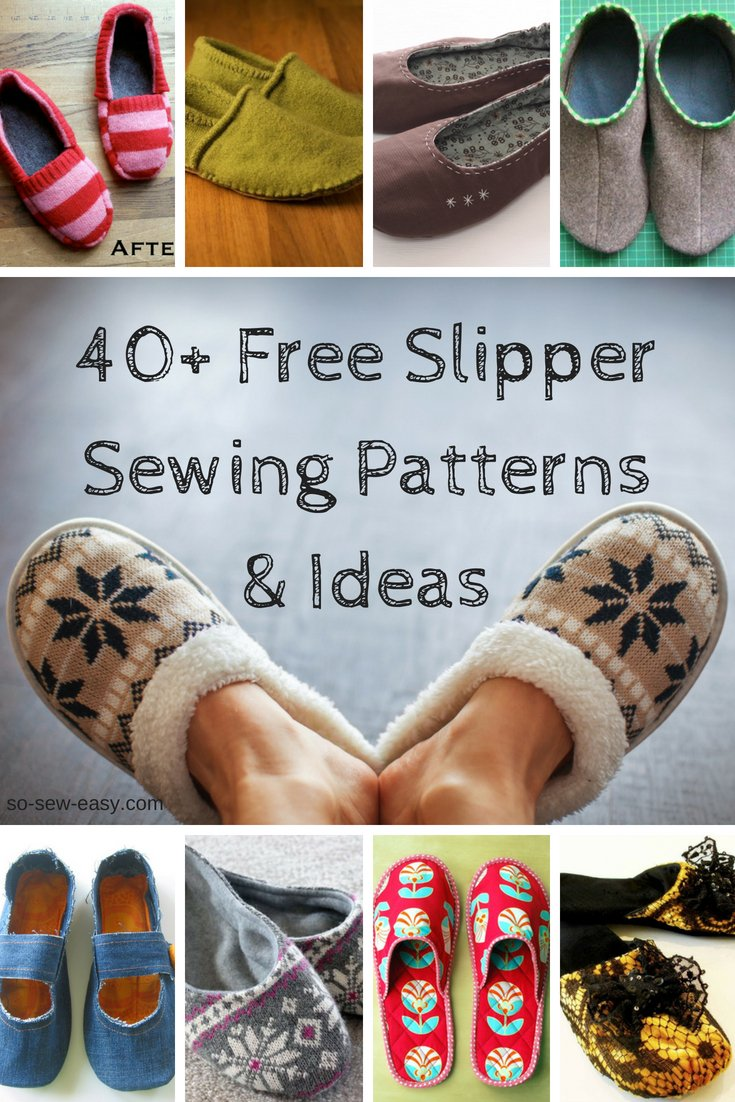 da2d9f0aa016e 40+ Free Slipper Sewing Patterns and Ideas - So Sew Easy