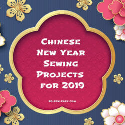 Chinese New Year Sewing Projects