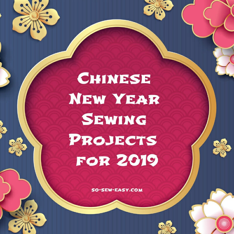 Chinese New Year Sewing Projects   Patterns. By So Sew Easy ... 4f2ccd1e6