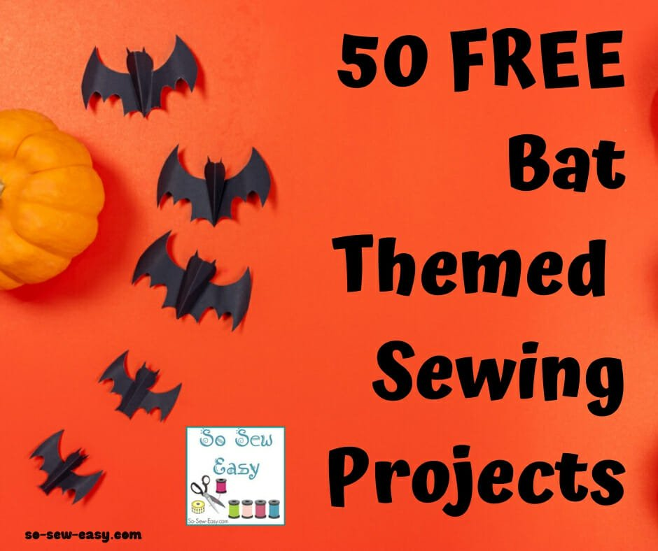 bat themed sewing projects