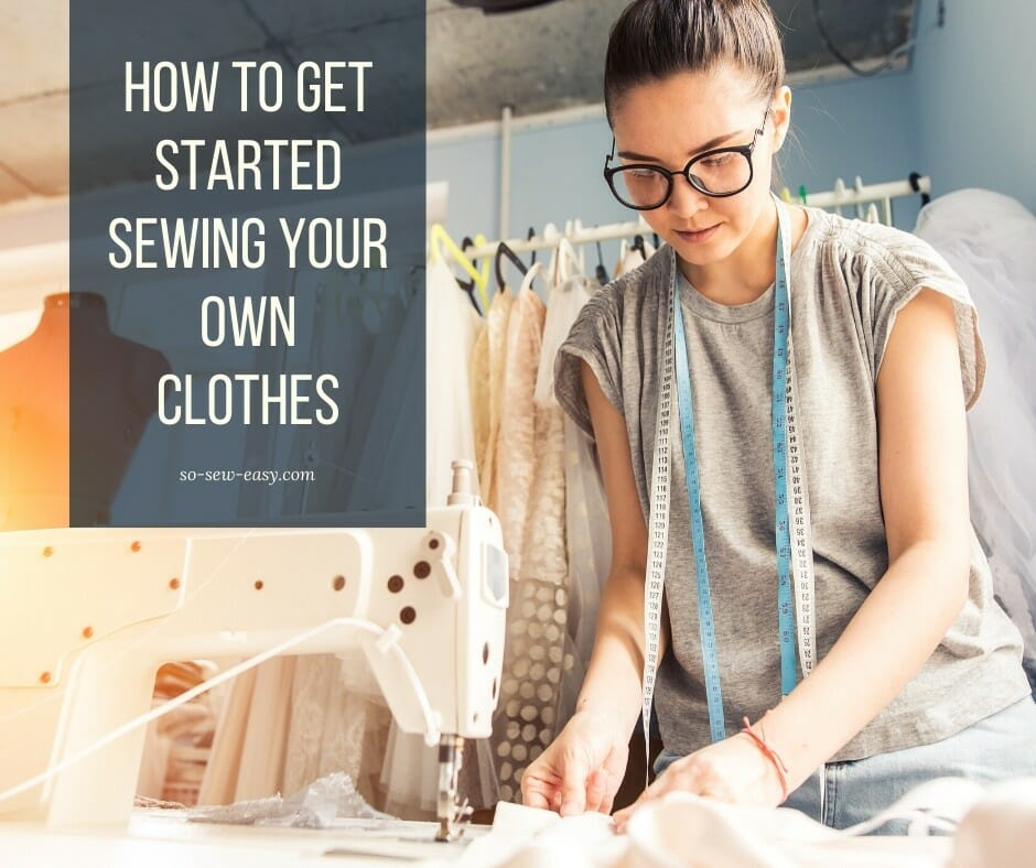 sewing your own clothes