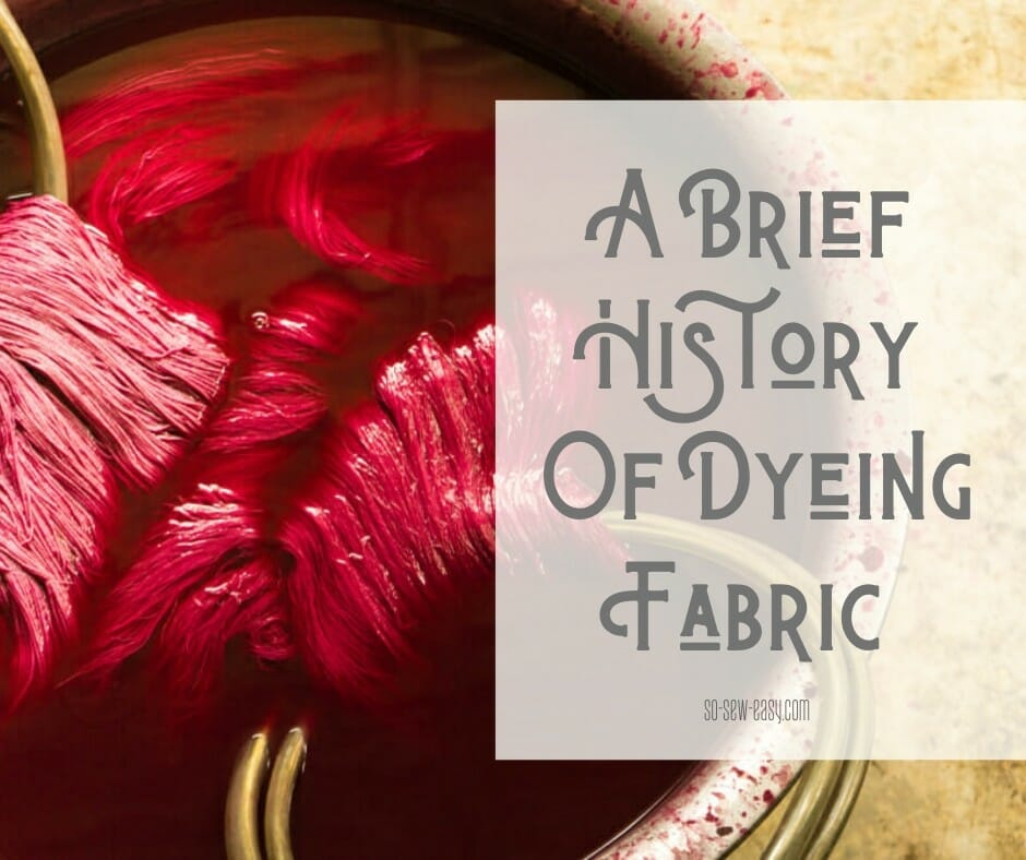 history of dying fabric