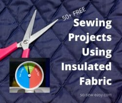 sewing projects using insulated fabric