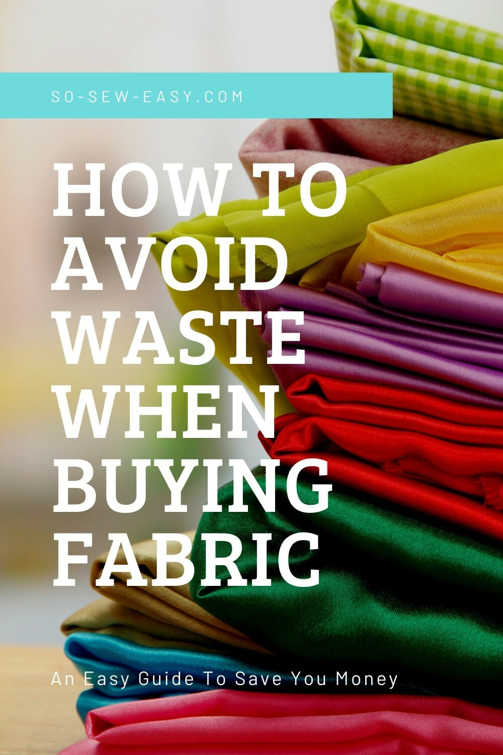 How to avoid waste when buying fabric