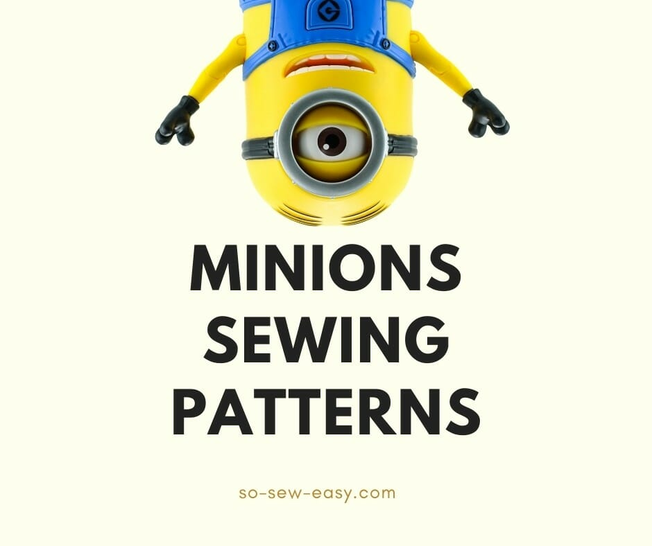 minions sewing patterns