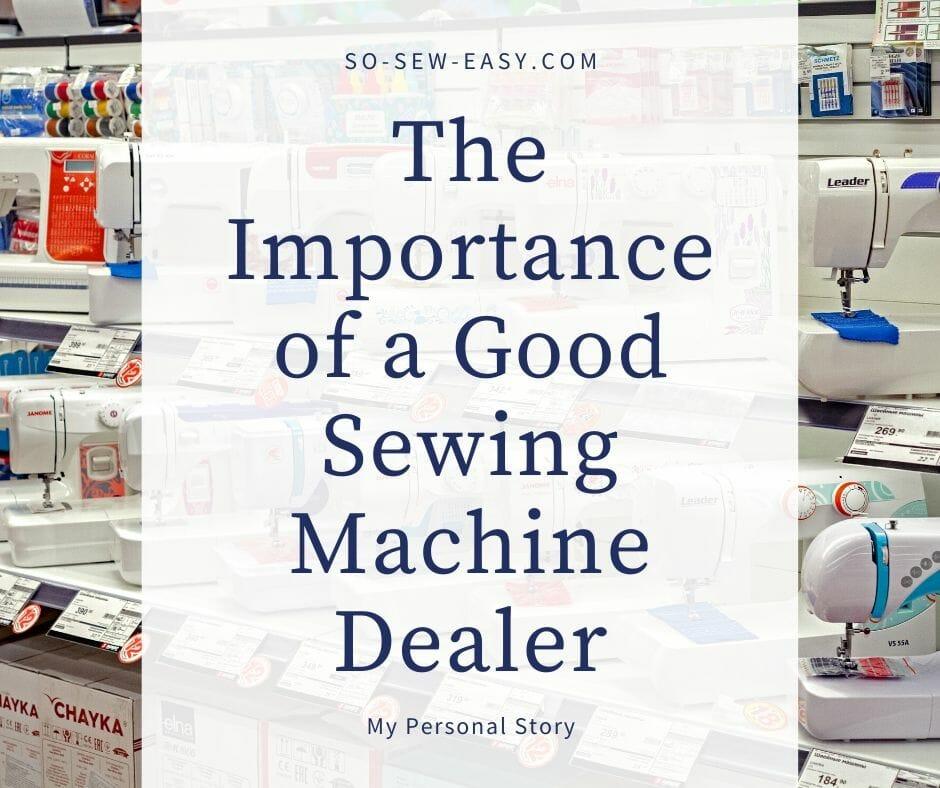 good sewing machine dealer