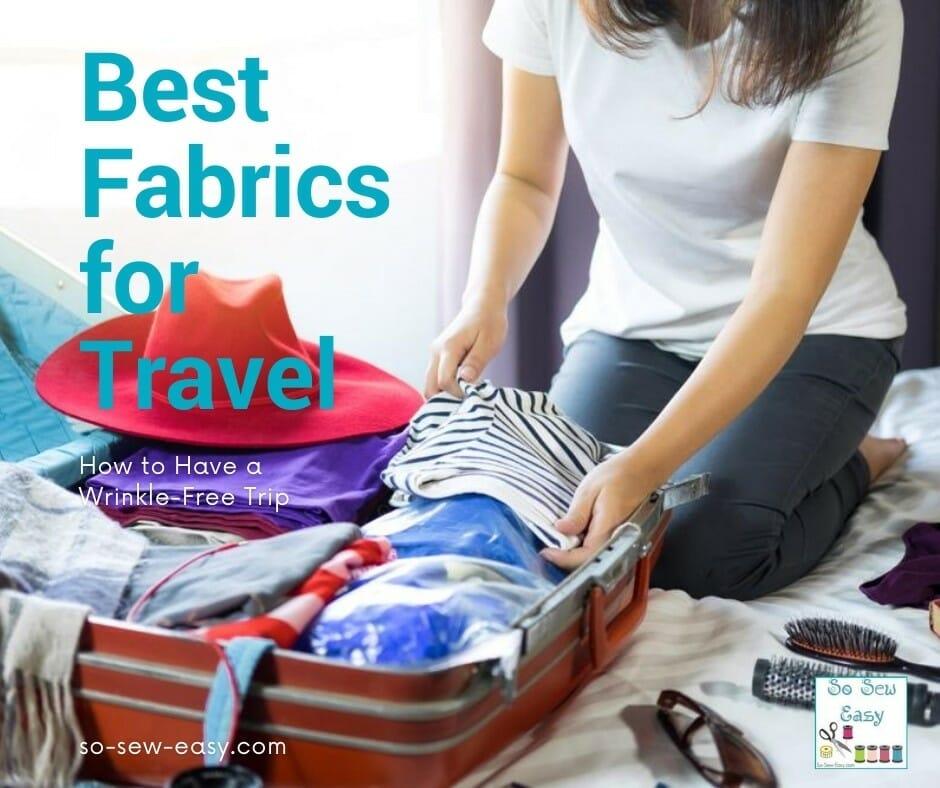 best fabrics for travel