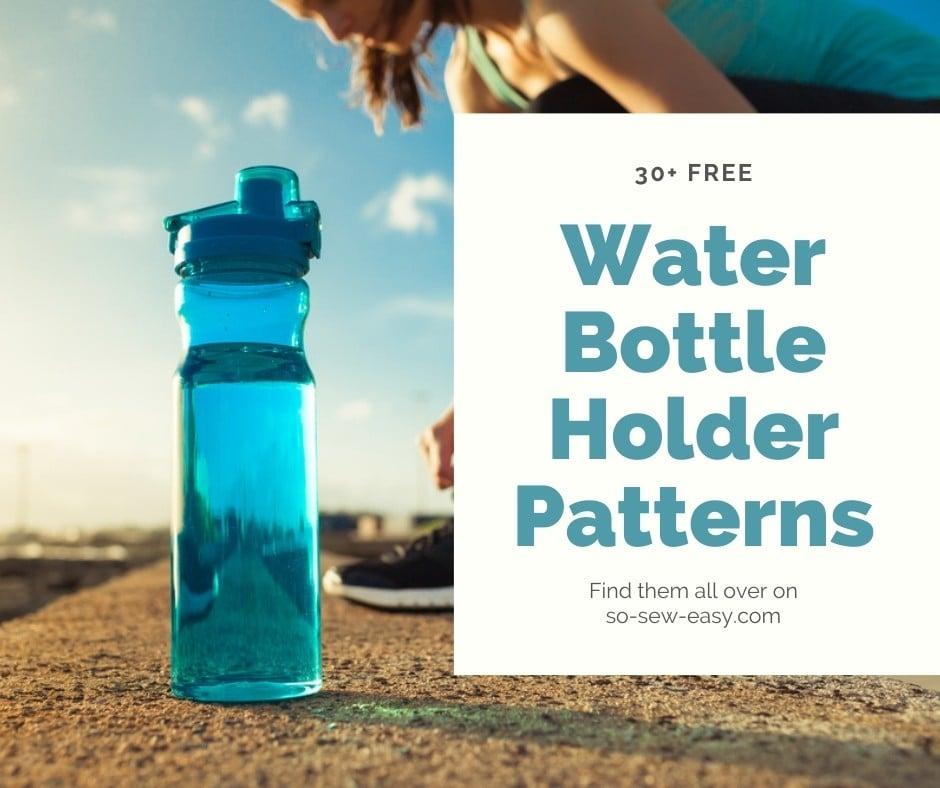water bottle holder sewing patterns