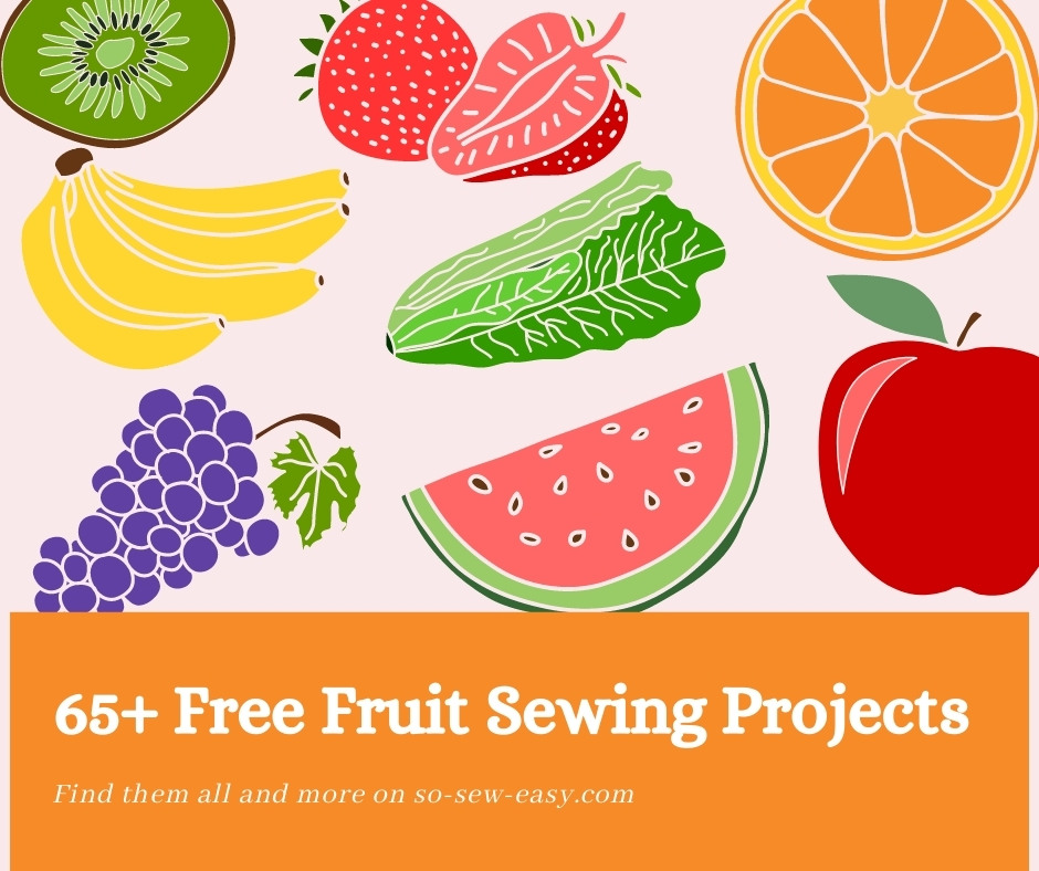 Free Fruit Sewing Projects